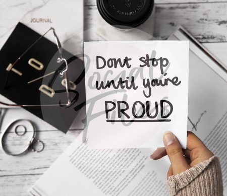 Quote; Don't stop until you're proud